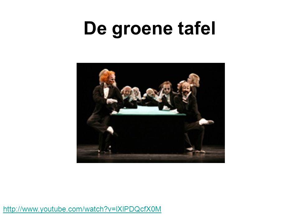 De groene tafel http://www.youtube.com/watch v=lXlPDQcfX0M