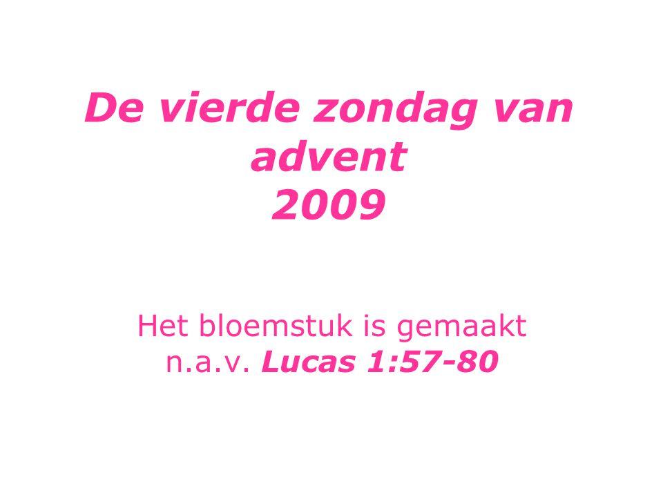 De vierde zondag van advent 2009