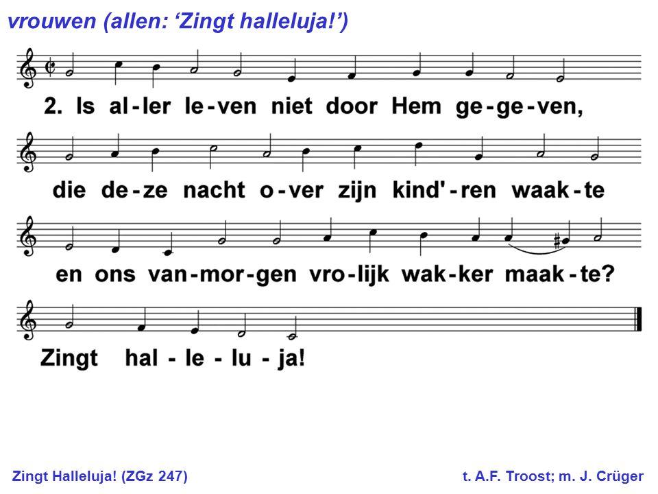 vrouwen (allen: 'Zingt halleluja!')