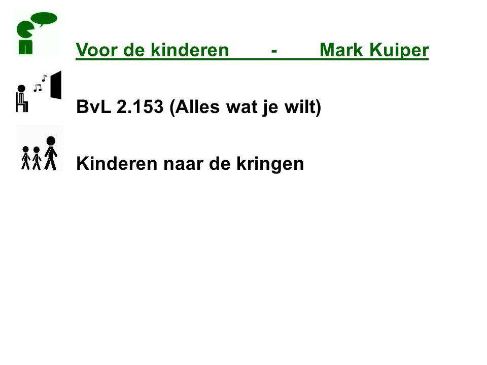 Voor de kinderen - Mark Kuiper