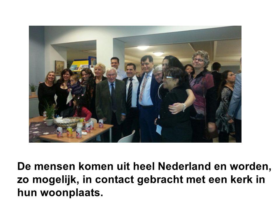 De mensen komen uit heel Nederland en worden,