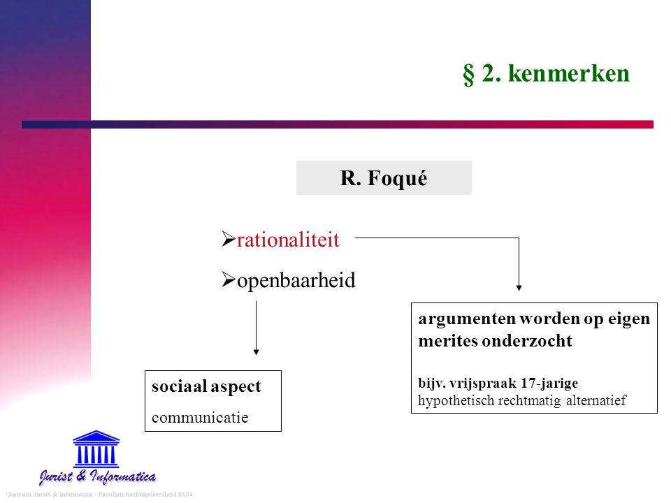 § 2. kenmerken R. Foqué rationaliteit openbaarheid