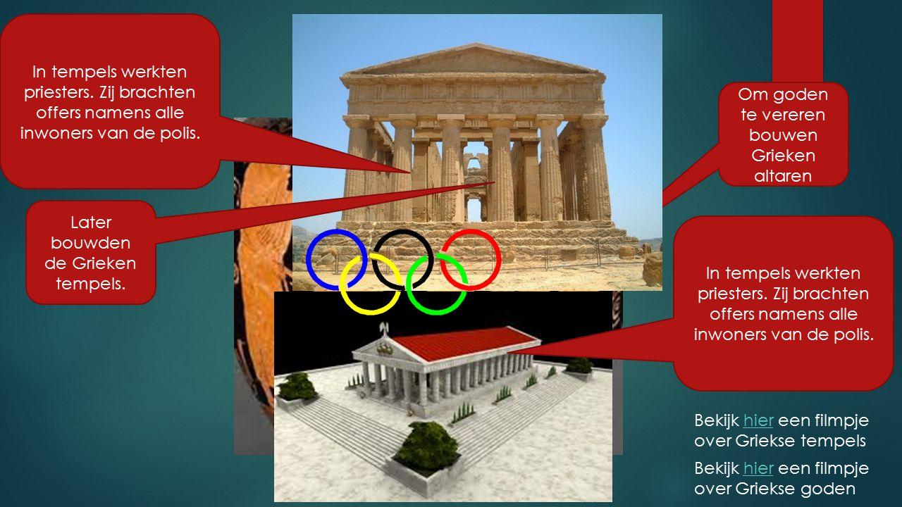 Om goden te vereren bouwen Grieken altaren