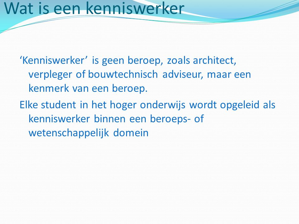 Wat is een kenniswerker