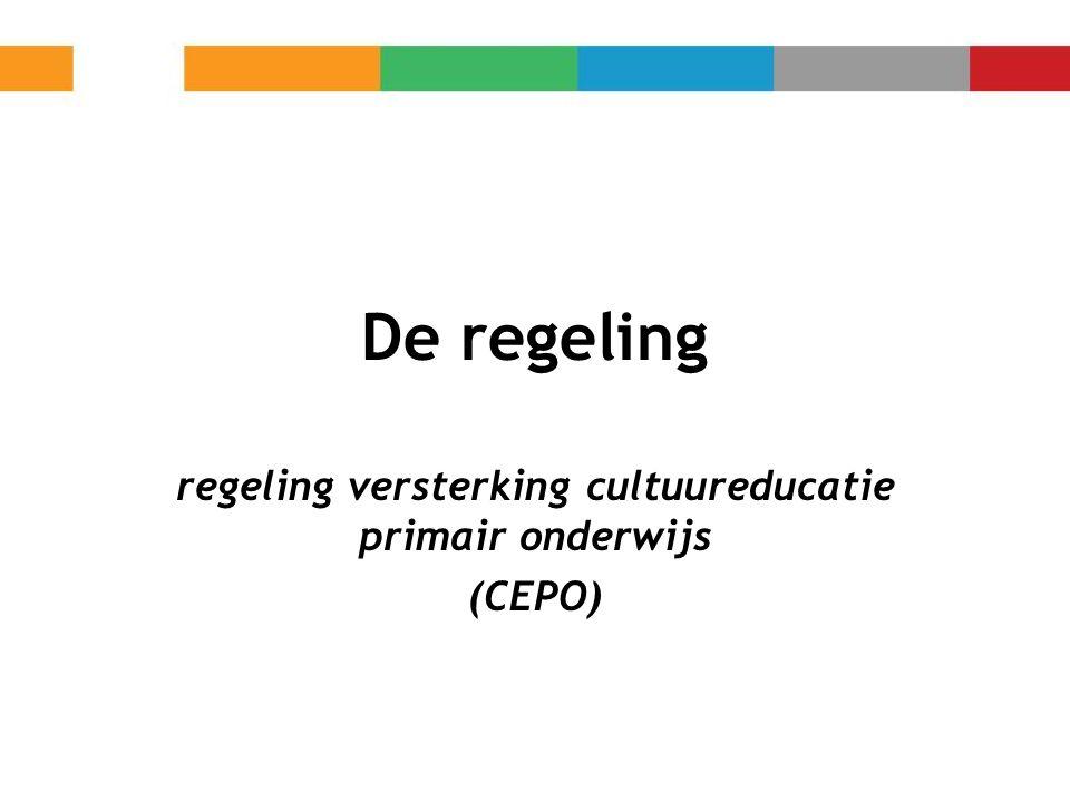regeling versterking cultuureducatie primair onderwijs (CEPO)