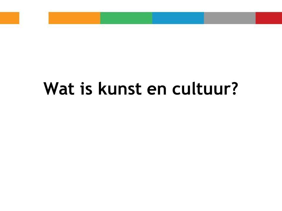 Wat is kunst en cultuur