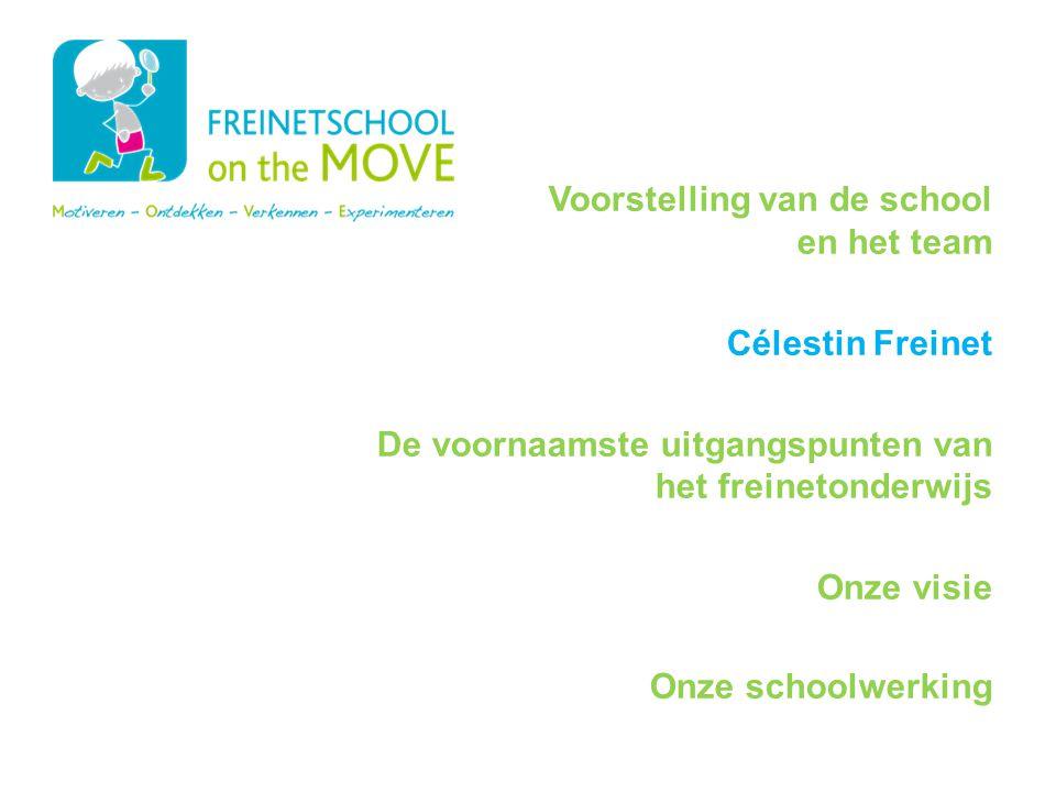 Programma Voorstelling van de school en het team Célestin Freinet