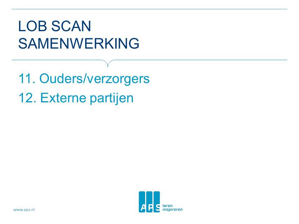 LOB scan samenwerking 11. Ouders/verzorgers 12. Externe partijen