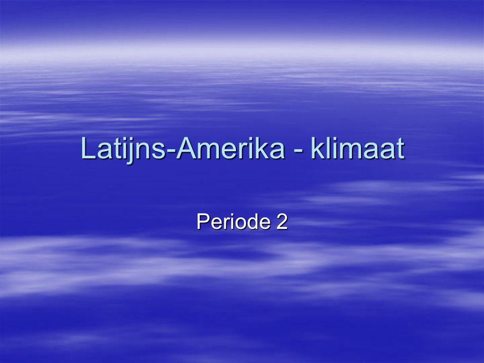 Latijns-Amerika - klimaat