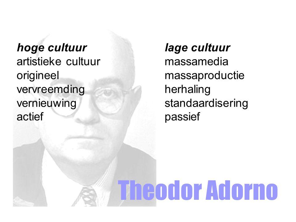 Theodor Adorno hoge cultuur lage cultuur artistieke cultuur massamedia