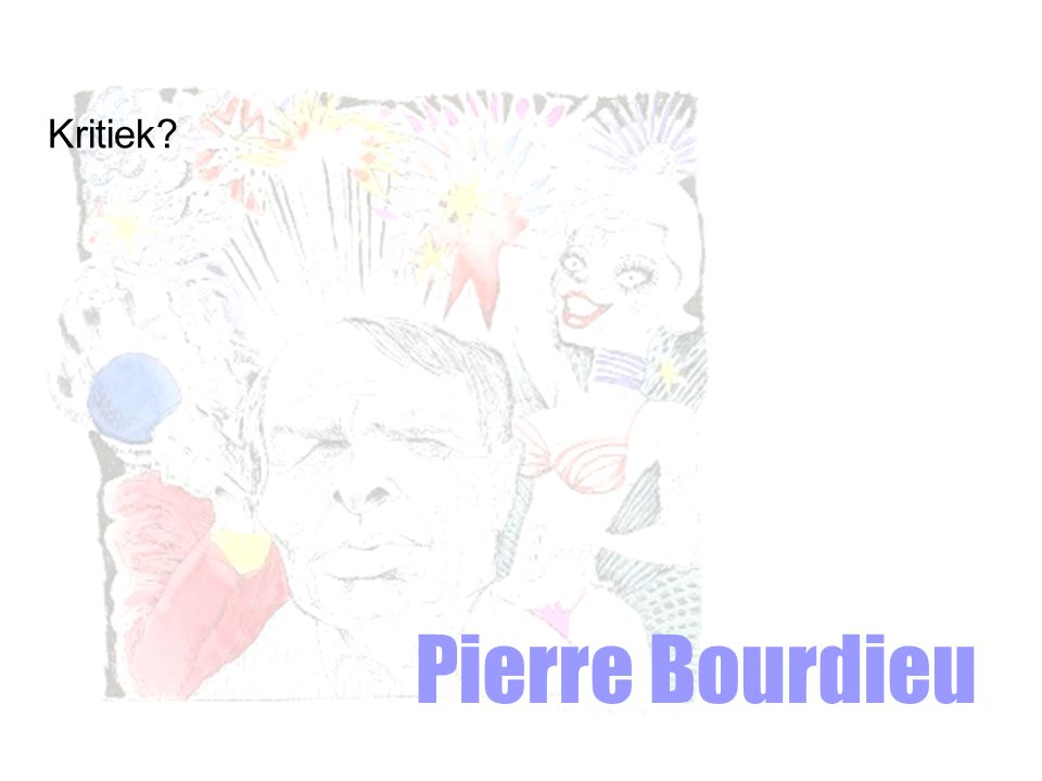 Kritiek Pierre Bourdieu