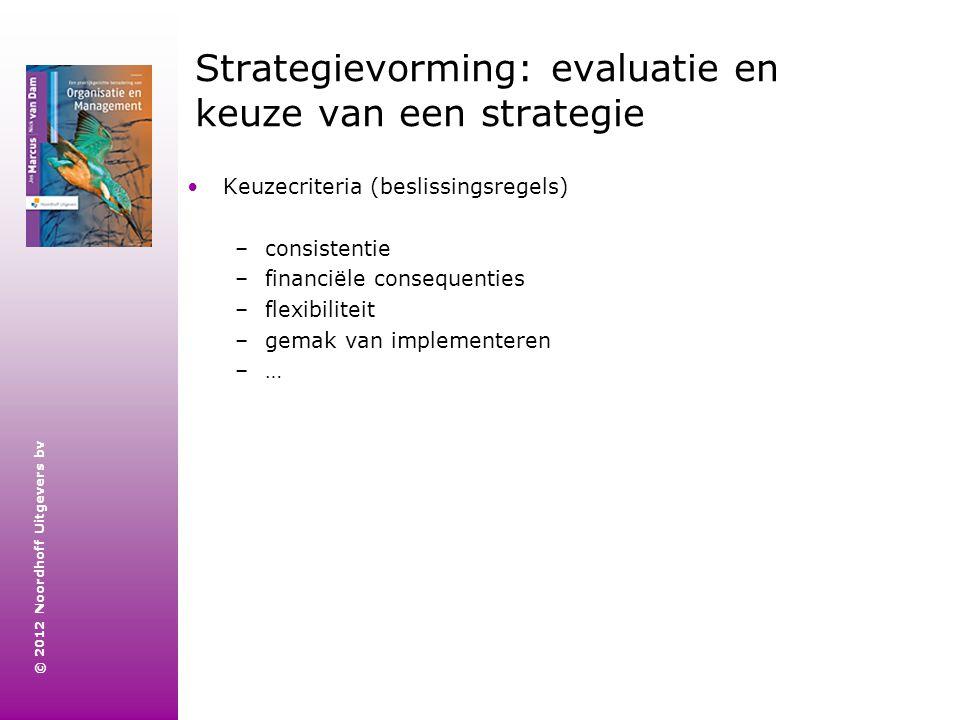 Strategievorming: evaluatie en keuze van een strategie