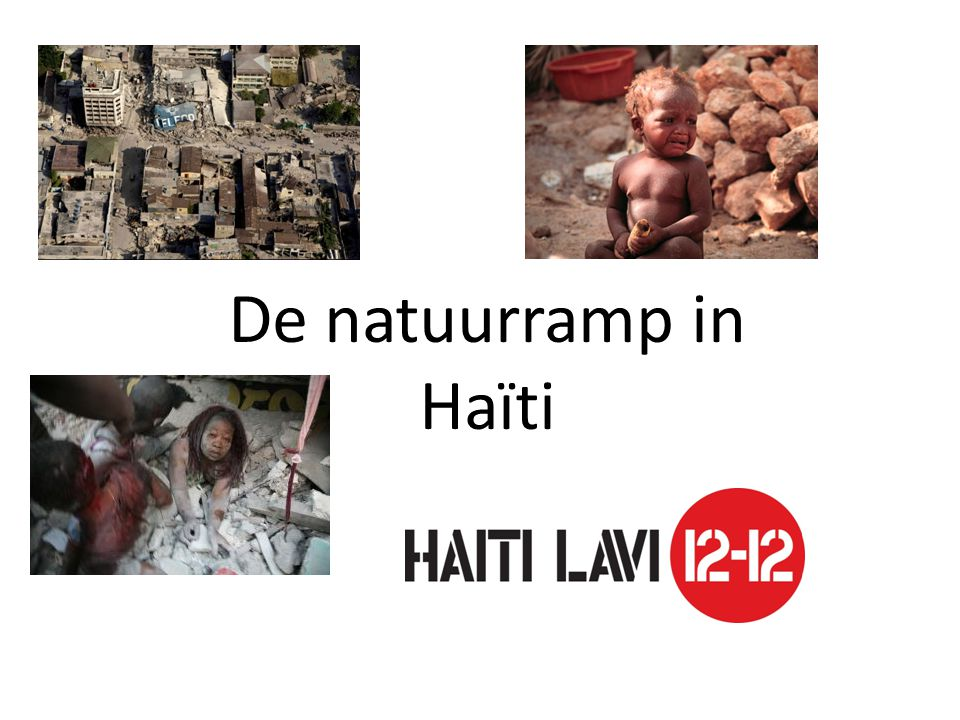 De natuurramp in Haïti