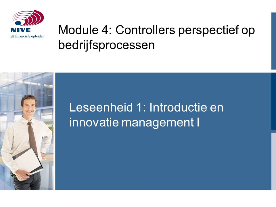 Leseenheid 1: Introductie en innovatie management I