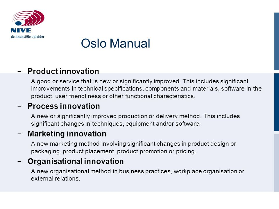 Oslo Manual Product innovation Process innovation Marketing innovation
