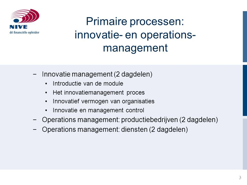 Primaire processen: innovatie- en operations- management
