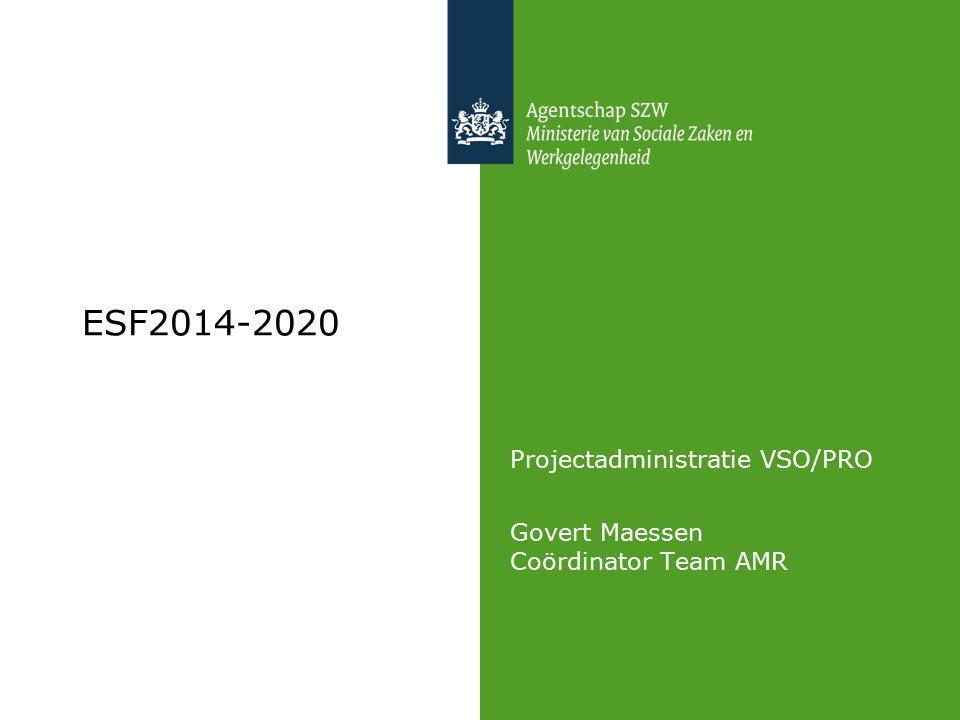 Projectadministratie VSO/PRO Govert Maessen Coördinator Team AMR