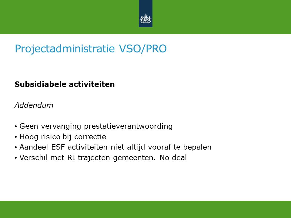 Projectadministratie VSO/PRO