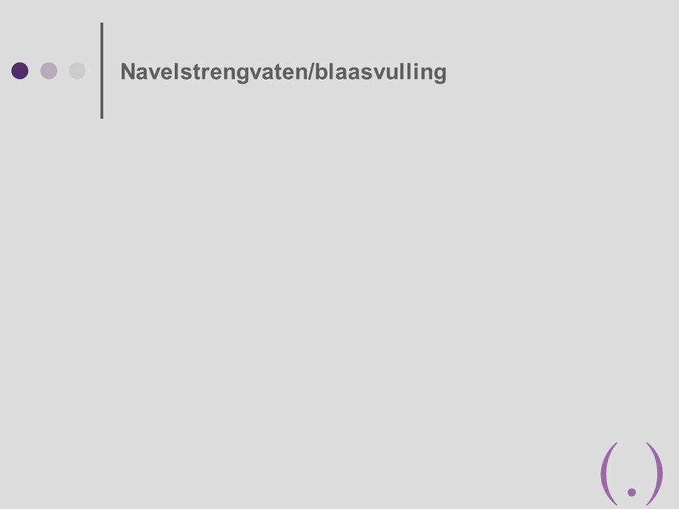 Navelstrengvaten/blaasvulling