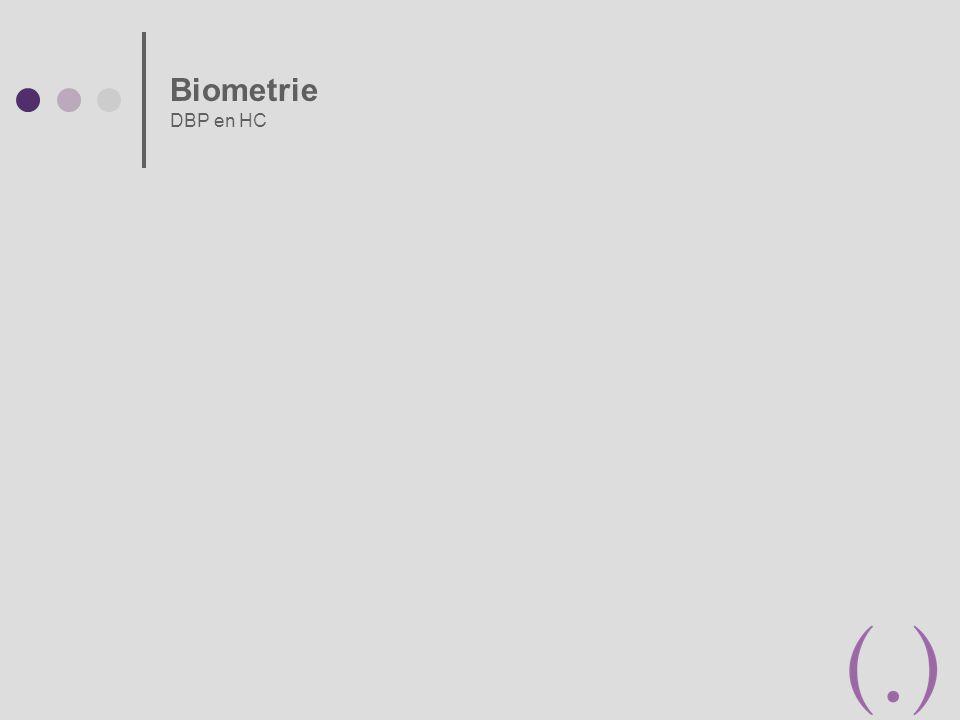 Biometrie DBP en HC
