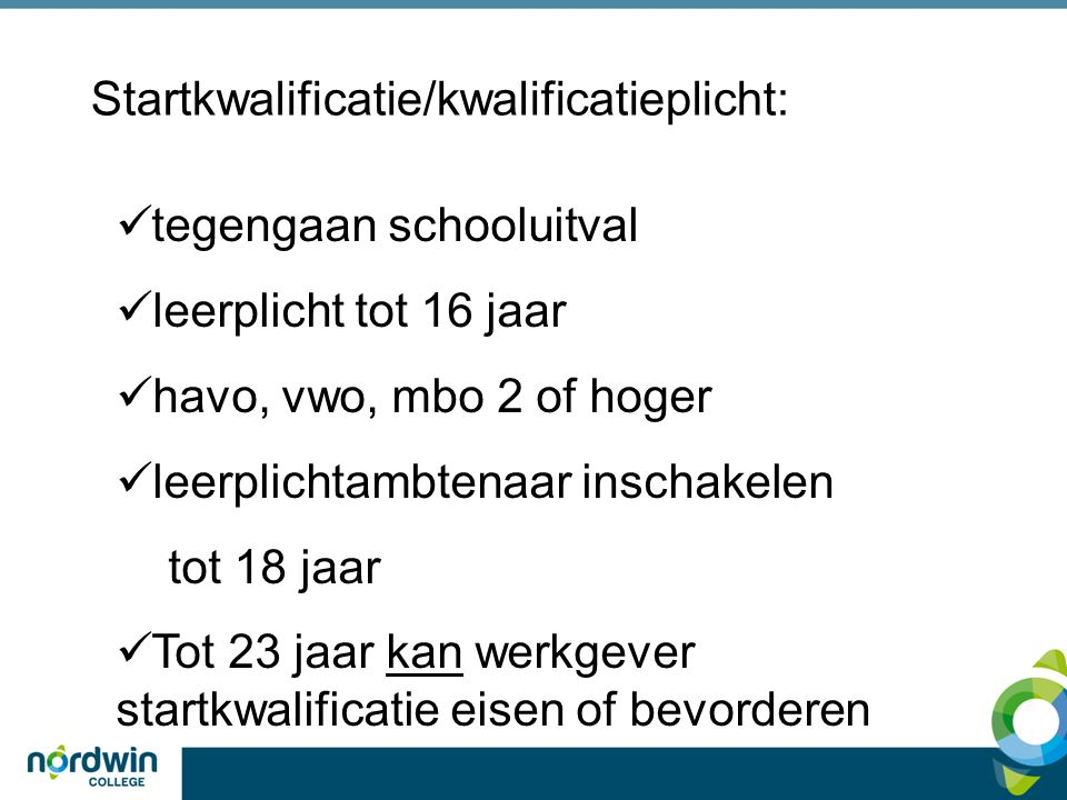 Startkwalificatie/kwalificatieplicht: