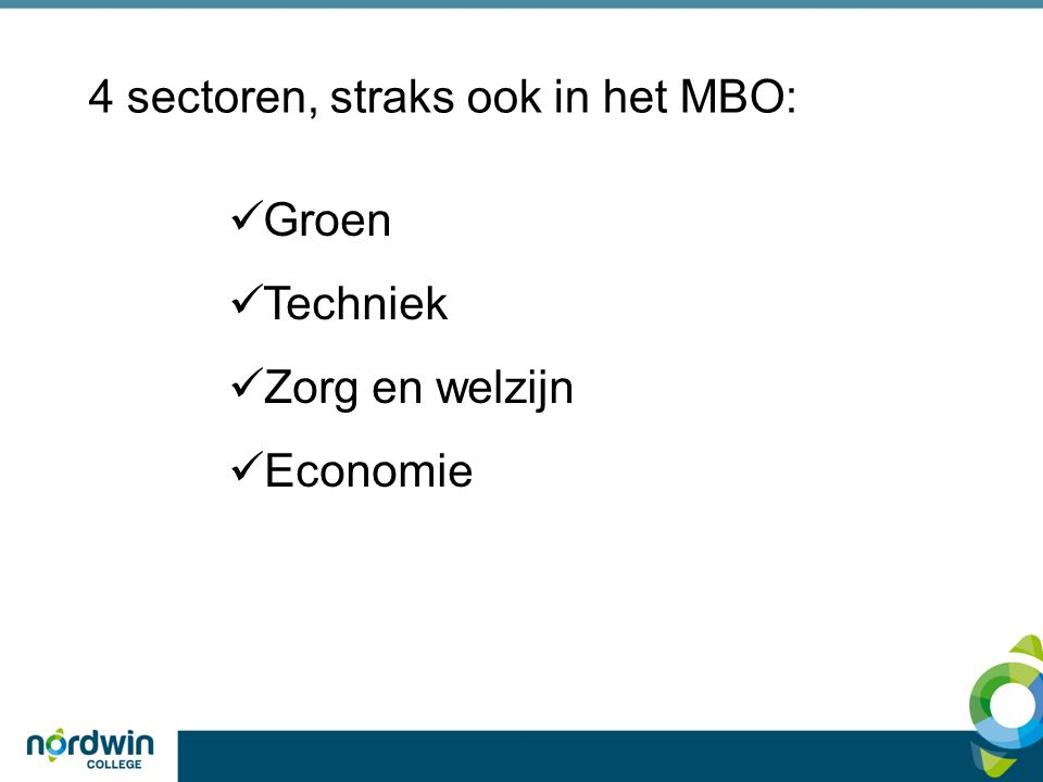 4 sectoren, straks ook in het MBO: