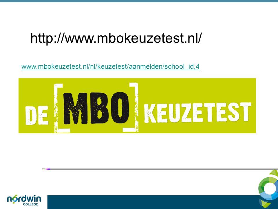 http://www.mbokeuzetest.nl/ www.mbokeuzetest.nl/nl/keuzetest/aanmelden/school_id,4