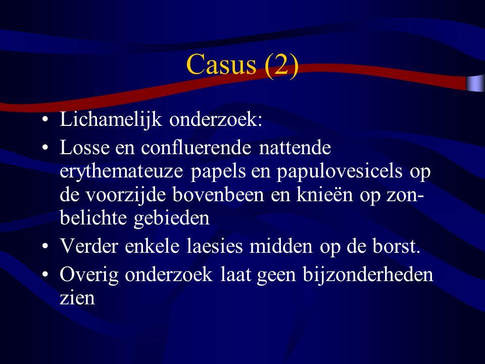 Casus (2) Lichamelijk onderzoek: