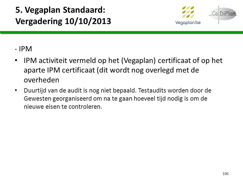 5. Vegaplan Standaard: Vergadering 10/10/2013