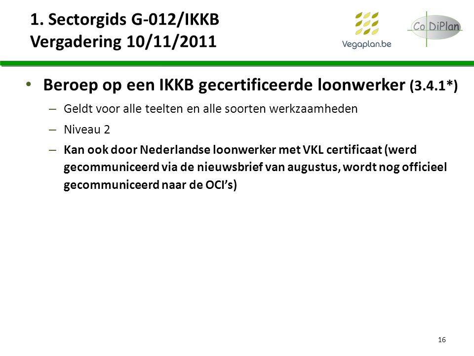 1. Sectorgids G-012/IKKB Vergadering 10/11/2011