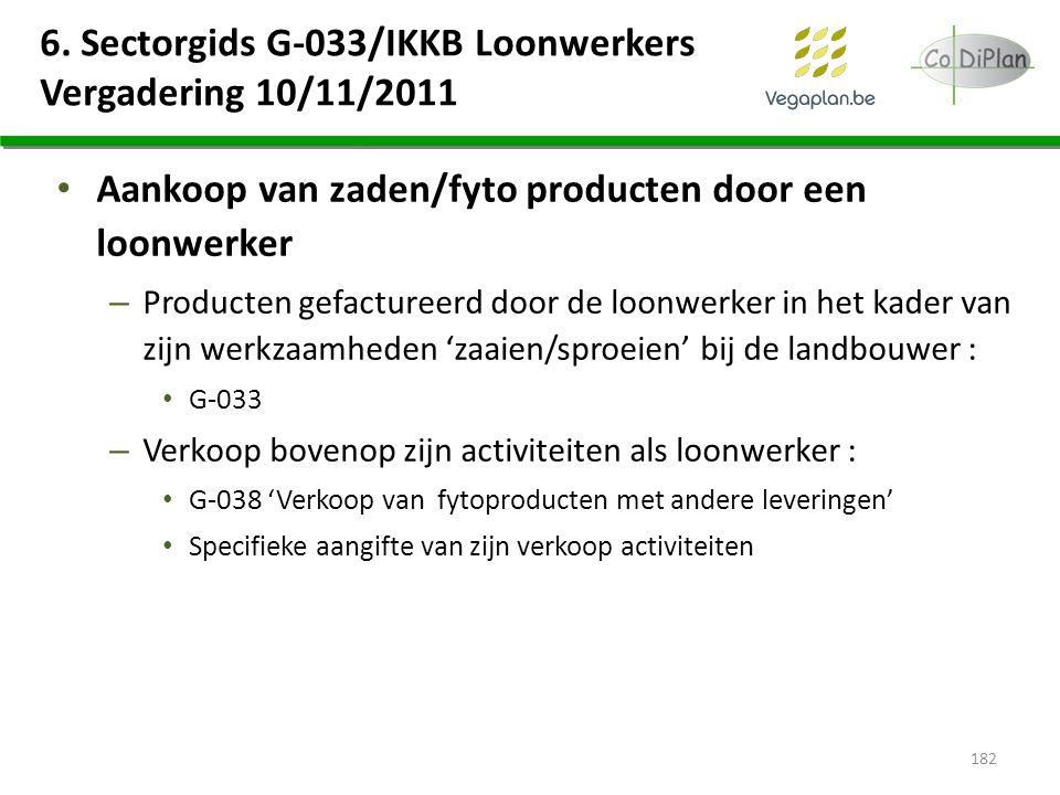 6. Sectorgids G-033/IKKB Loonwerkers Vergadering 10/11/2011