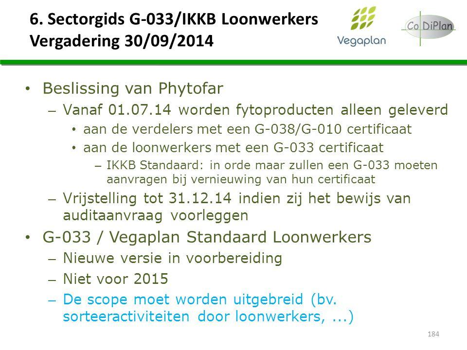 6. Sectorgids G-033/IKKB Loonwerkers Vergadering 30/09/2014