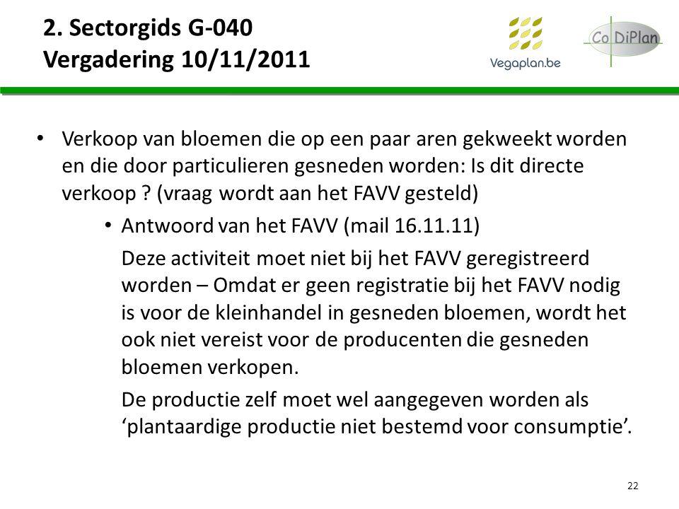 2. Sectorgids G-040 Vergadering 10/11/2011