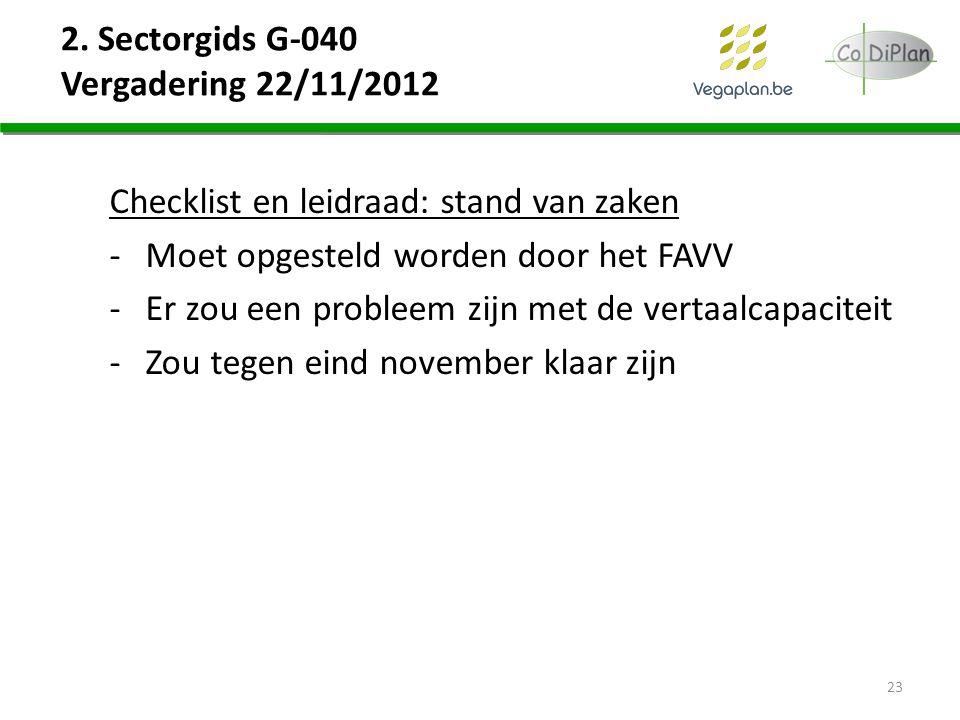 2. Sectorgids G-040 Vergadering 22/11/2012