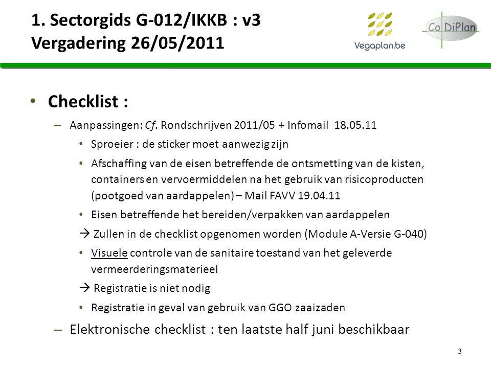 1. Sectorgids G-012/IKKB : v3 Vergadering 26/05/2011