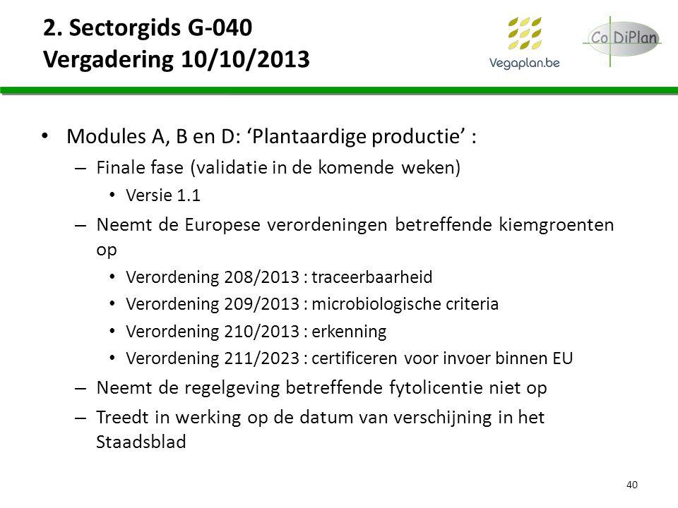 2. Sectorgids G-040 Vergadering 10/10/2013