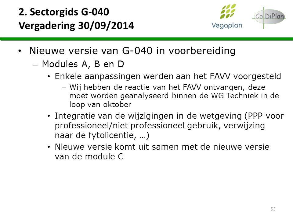 2. Sectorgids G-040 Vergadering 30/09/2014