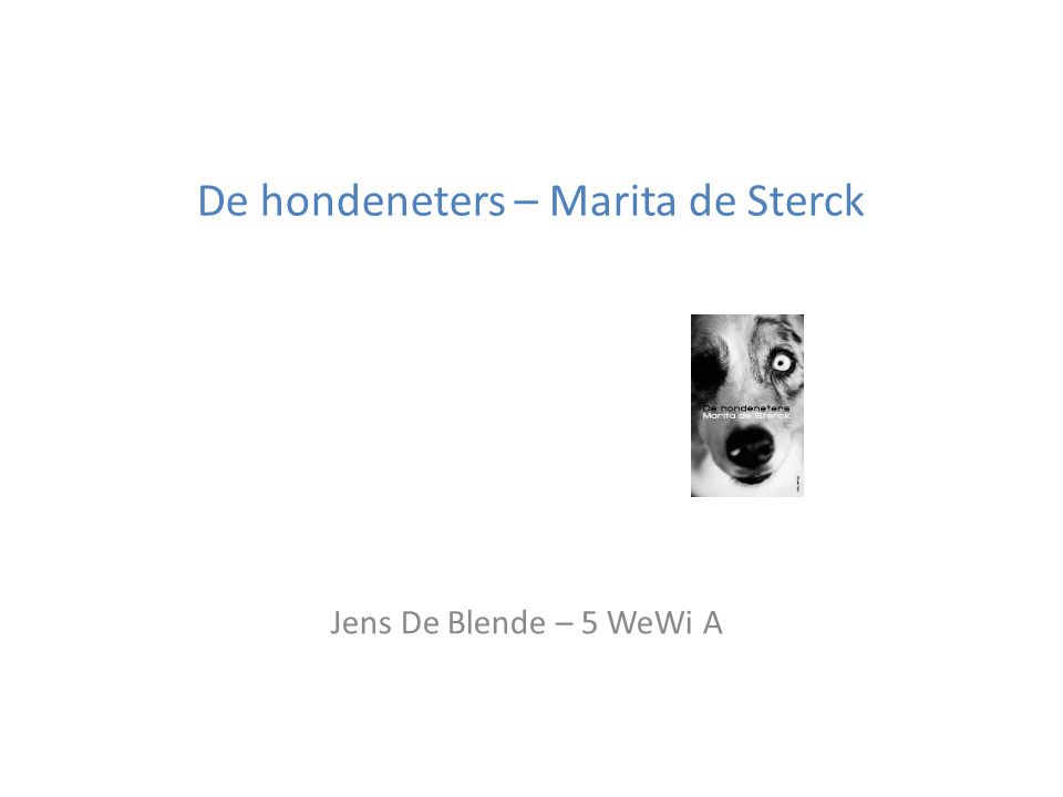 De hondeneters – Marita de Sterck