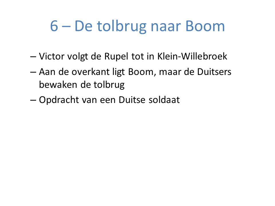 6 – De tolbrug naar Boom Victor volgt de Rupel tot in Klein-Willebroek