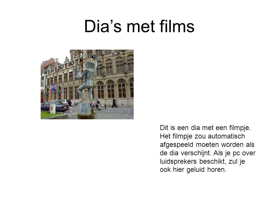 Dia's met films