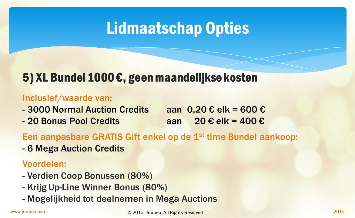 Lidmaatschap Opties 5) XL Bundel 1000 €, geen maandelijkse kosten