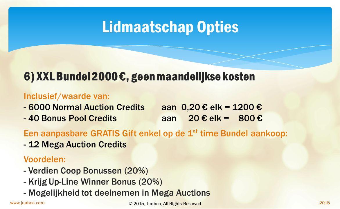 Lidmaatschap Opties 6) XXL Bundel 2000 €, geen maandelijkse kosten