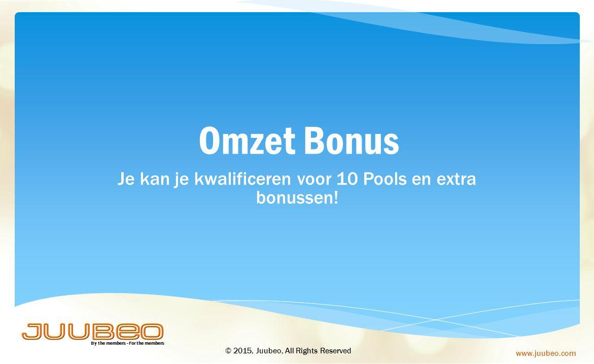Je kan je kwalificeren voor 10 Pools en extra bonussen!