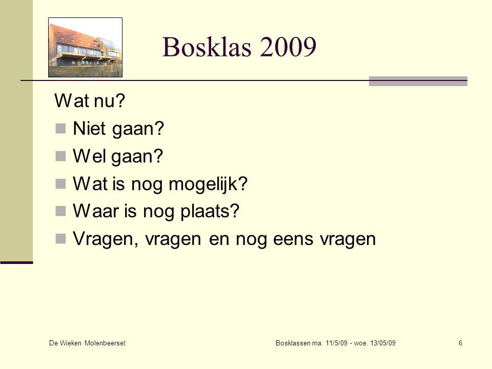 De Wieken Molenbeersel: Bosklassen ma. 11/5/09 - woe. 13/05/09
