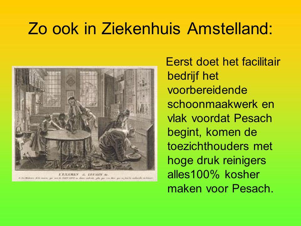 Zo ook in Ziekenhuis Amstelland: