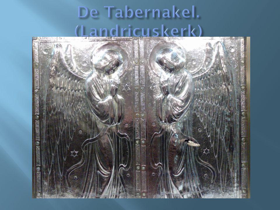 De Tabernakel. (Landricuskerk)