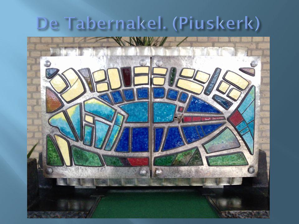 De Tabernakel. (Piuskerk)