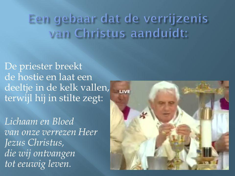 Een gebaar dat de verrijzenis van Christus aanduidt: