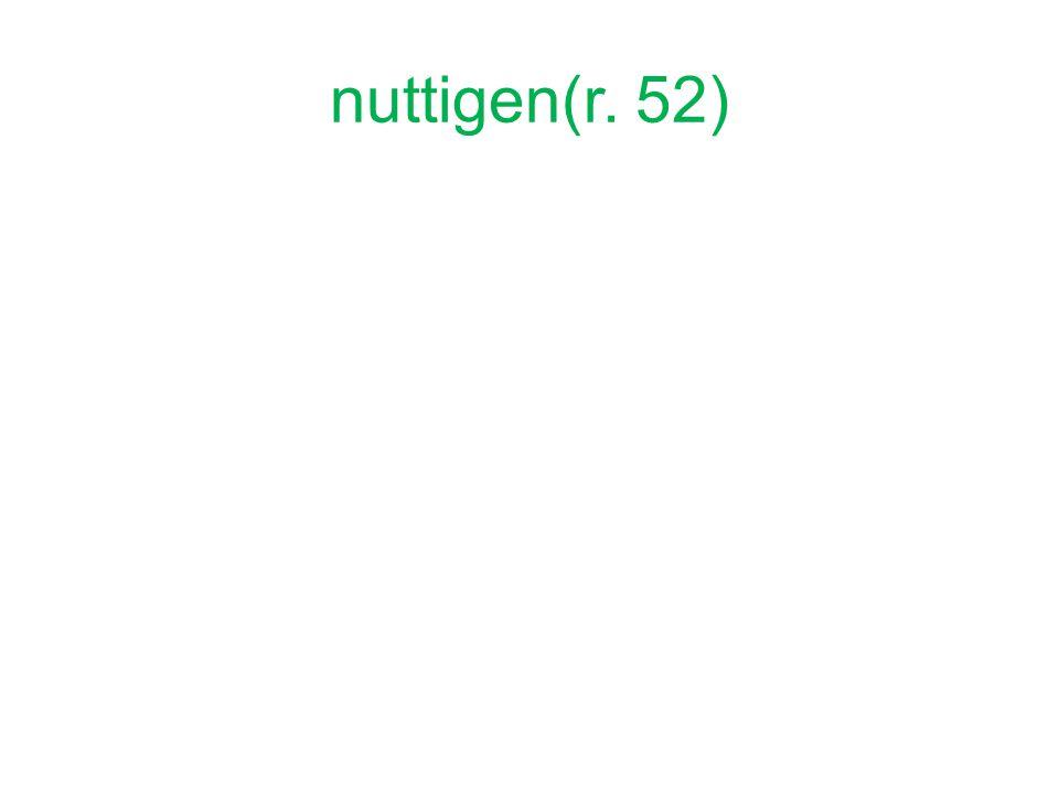 nuttigen(r. 52)
