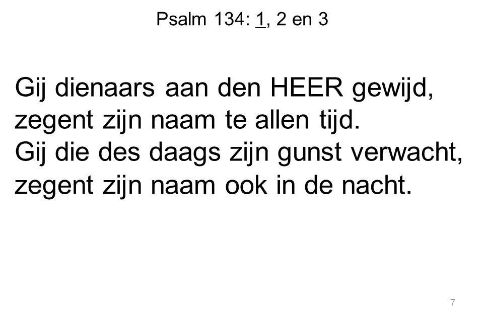 Psalm 134: 1, 2 en 3